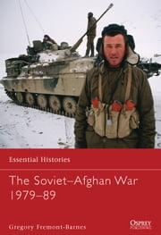 The Soviet–Afghan War 1979–89 ebook by Gregory Fremont-Barnes