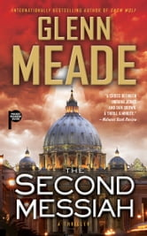 The Second Messiah - A Thriller ebook by Glenn Meade