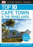 Top 10 Cape Town & The Winelands ebook by DK Travel