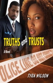 Truths and Trusts ebook by Tyra Wilson