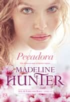 Pecadora ebook by Madeline Hunter