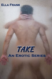 Take ebook by Ella Frank
