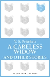 A Careless Widow and Other Stories ebook by V.S. Pritchett