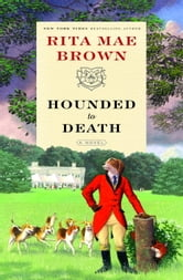 Hounded to Death - A Novel ebook by Rita Mae Brown