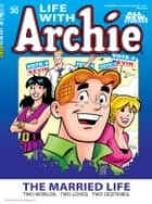 Life With Archie Magazine #30 ebook by Paul Kupperberg, Fernando Ruiz, Pat Kennedy,...