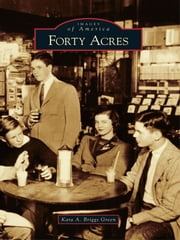 Forty Acres ebook by Kara A. Briggs Green