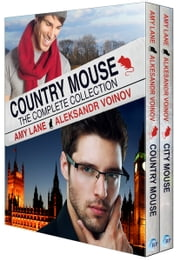 Country Mouse: The Complete Collection ebook by Amy Lane,Aleksandr Voinov