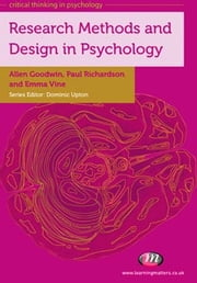 Research Methods and Design in Psychology ebook by Dr Paul Richardson, Dr Allen Goodwin, Dr Emma Vine