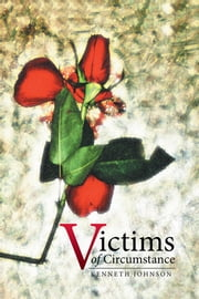 Victims of Circumstance ebook by Kenneth Johnson