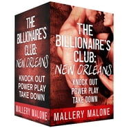 The Billionaire's Club: New Orleans Boxed Set ebook by Mallery Malone