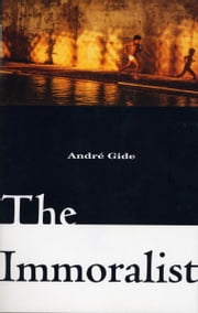 The Immoralist ebook by Andre Gide