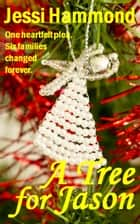 A Tree for Jason ebook by Jessi Hammond