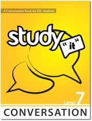 Study It Conversation 7 eBook ebook by James Rice,Jamie Matechuk
