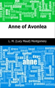Anne of Avonlea ebook by L. M. (Lucy Maud) Montgomery