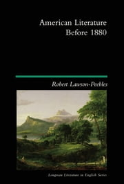 American Literature Before 1880 ebook by Robert Lawson-Peebles