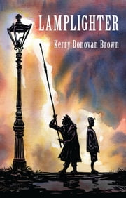 Lamplighter ebook by Kerry Donovan Brown