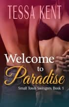 Welcome to Paradise ebook by Tessa Kent