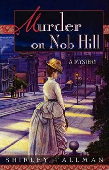 Murder on Nob Hill ebook by Shirley Tallman