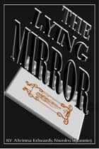 The Lying Mirror ebook by Alvinna Edwards Nwoko Ronnie