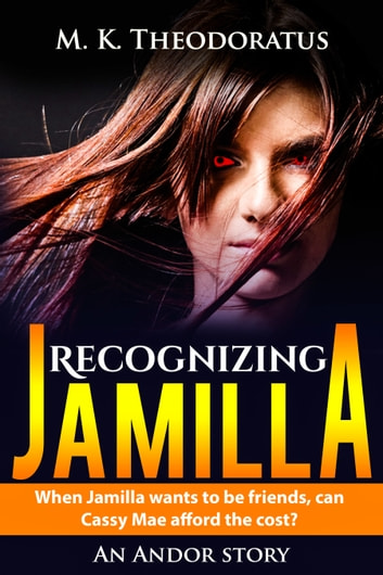 Recognizing Jamilla ebook by M. K. Theodoratus