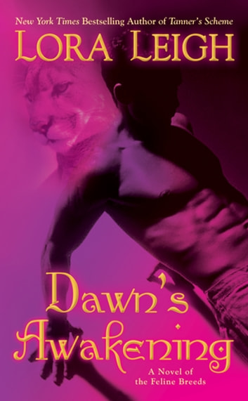 Dawn's Awakening ebook by Lora Leigh