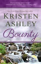 Bounty ebook door Kristen Ashley