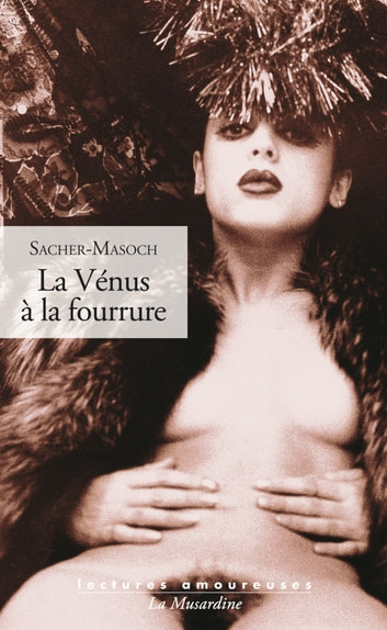 La Vénus à la fourrure ebook by Leopold von Sacher-masoch