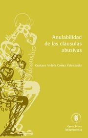Anulabilidad de las cláusulas abusivas ebook by Kobo.Web.Store.Products.Fields.ContributorFieldViewModel
