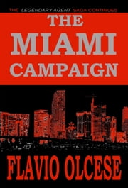 The Miami Campaign ebook by Flavio Olcese