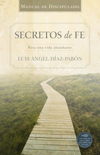 Manual de Discipulado Secretos de Fe ebook by Luis Ángel Díaz-Pabón