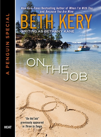 On the Job (Novella) ebook by Beth Kery