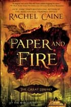 Paper and Fire ebook door Rachel Caine