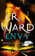 Envy - Number 3 in series ebook by J. R. Ward