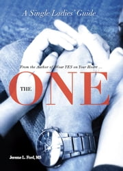 The One: A Single Ladies' Guide ebook by Jereme L. Ford