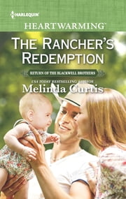 The Rancher's Redemption - A Clean Romance ebook by Melinda Curtis