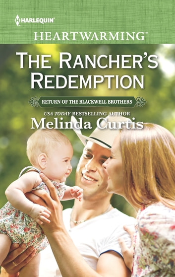 The Rancher's Redemption ebook by Melinda Curtis