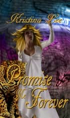 Promise Me Forever ebook by Kristina Lee