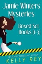 Jamie Winters Mysteries Boxed Set (Books 1-3) ebook by