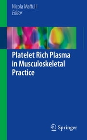 Platelet Rich Plasma in Musculoskeletal Practice ebook by