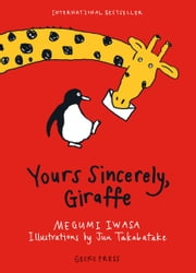 Yours Sincerely, Giraffe ebook by Kobo.Web.Store.Products.Fields.ContributorFieldViewModel