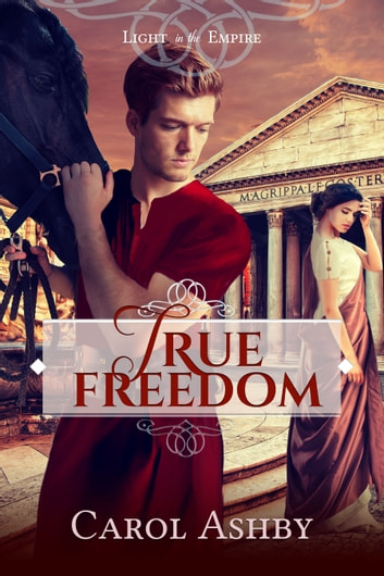 True Freedom ebook by Carol Ashby