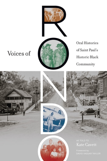 Voices of Rondo - Oral Histories of Saint Paul's Historic Black Community ebook by