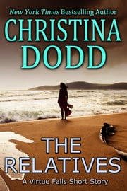 The Relatives - A Virtue Falls Short Story ebook by Christina Dodd