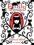 Emily the Strange: Piece of Mind eBook by Rob Reger, Rob Reger, Jessica Gruner,...
