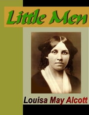 LIttle Men ebook by Alcott, Louisa May