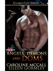 Angels, Demons and Doms ebook by Caroline McCall & Eileen Gormley