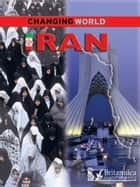 Iran ebook by Richard Dargie, Britannica Digital Learning