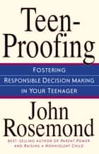 Teen-Proofing ebook by John Rosemond