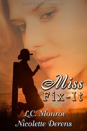 Miss Fixit ebook by L.C. Monroe,Nicolette Derens
