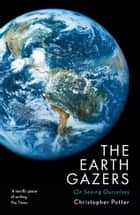 The Earth Gazers ebook by